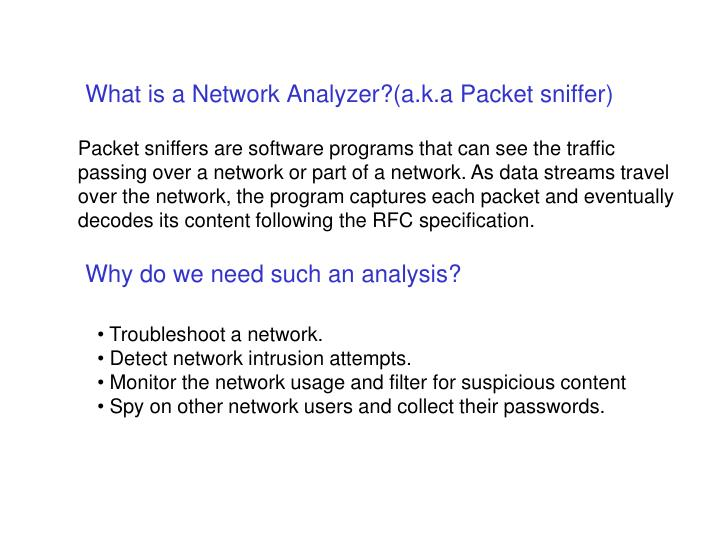 What is a network analyzer a k a packet sniffer