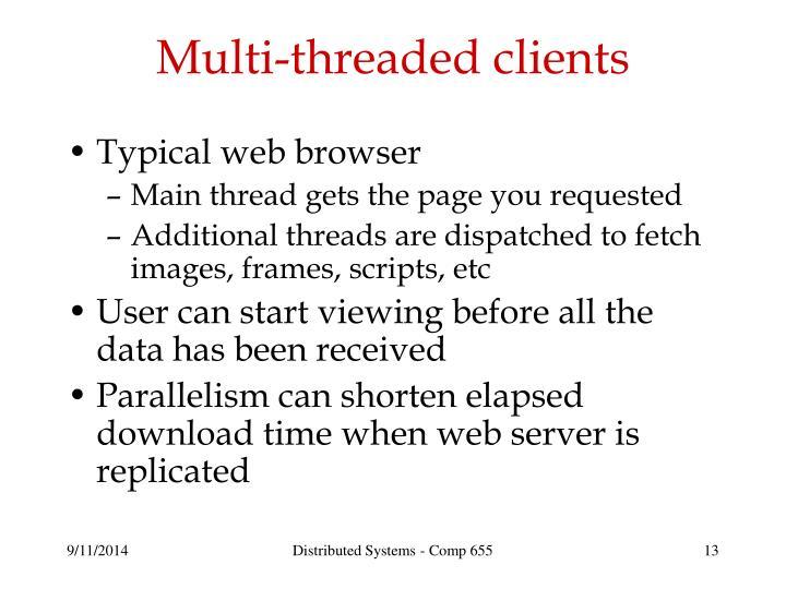 Multi-threaded clients