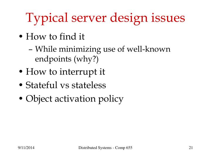 Typical server design issues