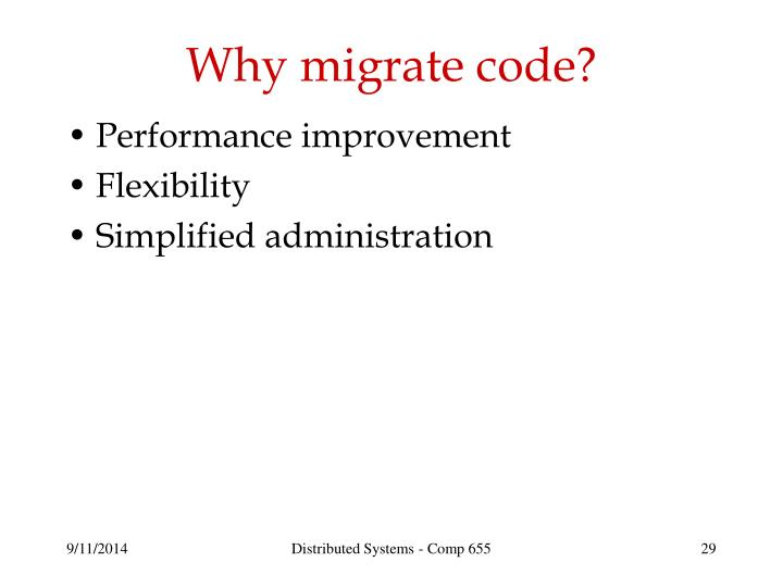 Why migrate code?