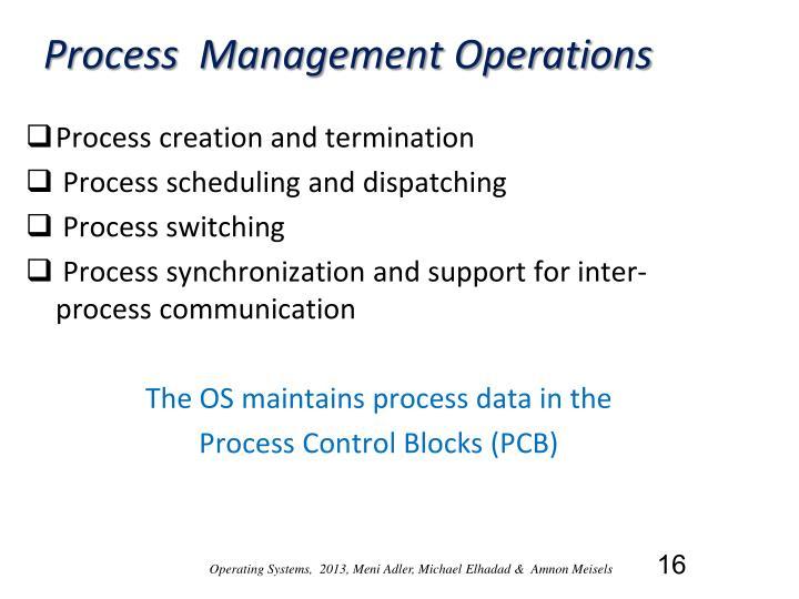 Process  Management Operations