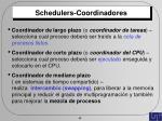 schedulers coordinadores