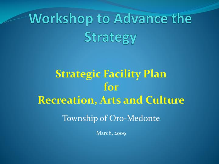 Workshop to advance the strategy