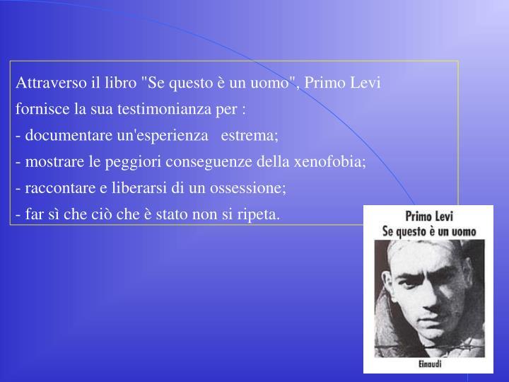 """Attraverso il libro """"Se questo è un uomo"""", Primo Levi"""