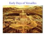 early days of versailles