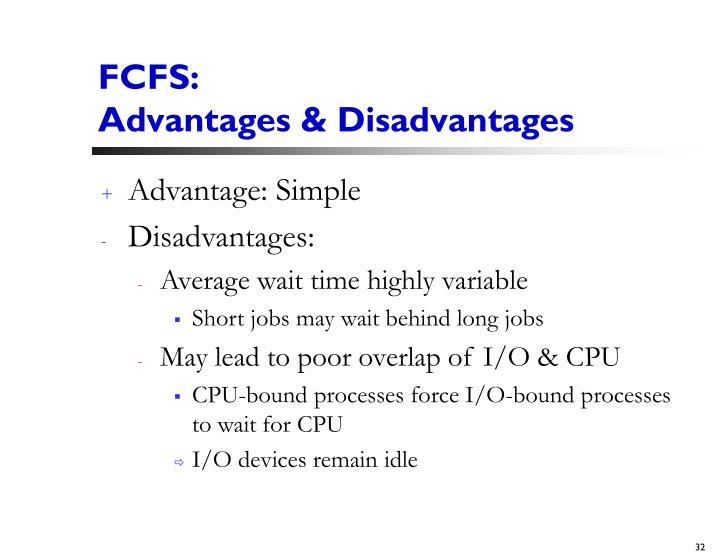 FCFS: