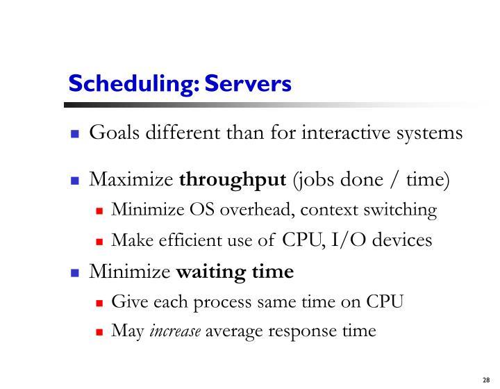 Scheduling: Servers