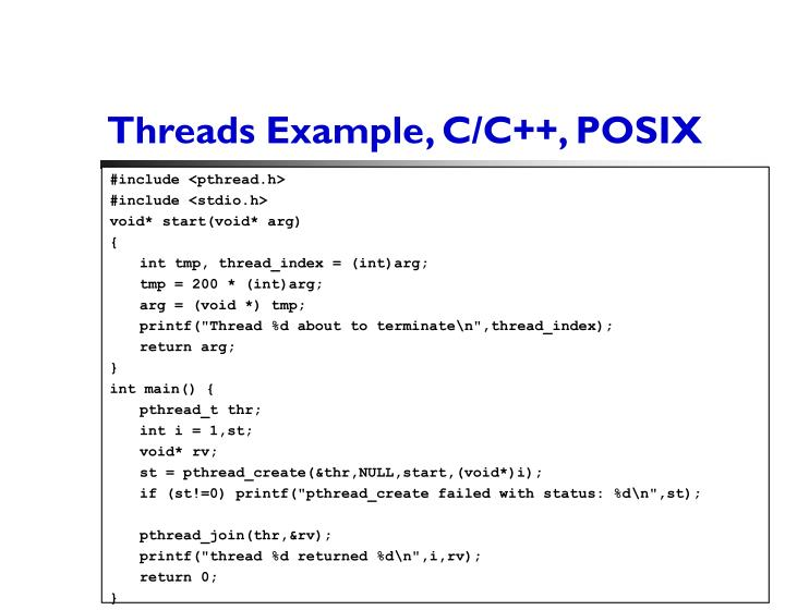 Threads Example, C/C++, POSIX