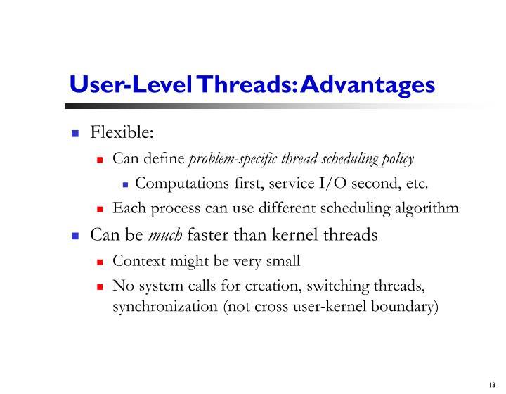 User-Level Threads: Advantages