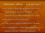 substance abuse is it an issue