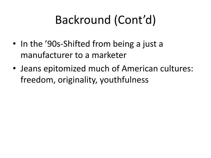 Backround (Cont'd)