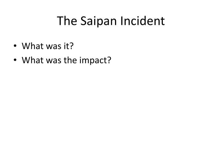The Saipan Incident