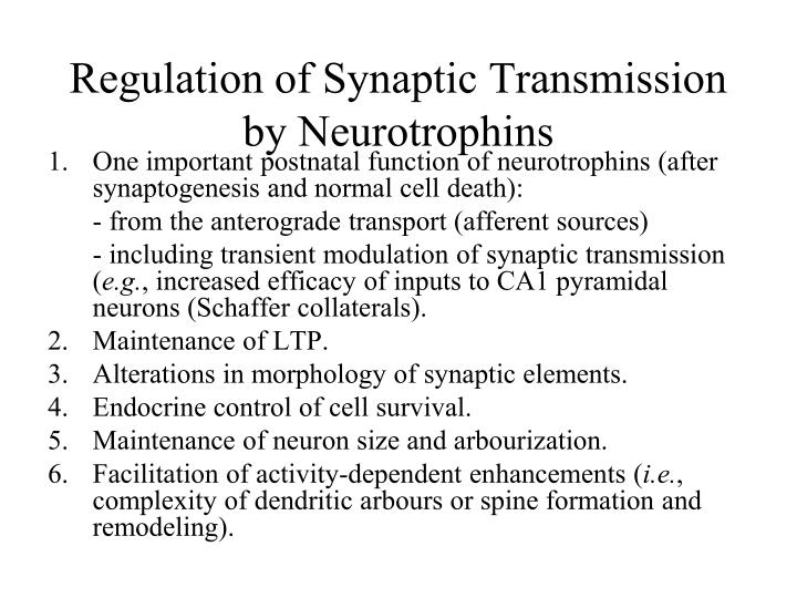 Regulation of Synaptic Transmission by Neurotrophins