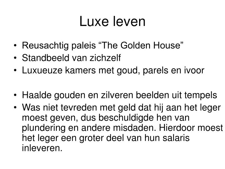 Luxe leven