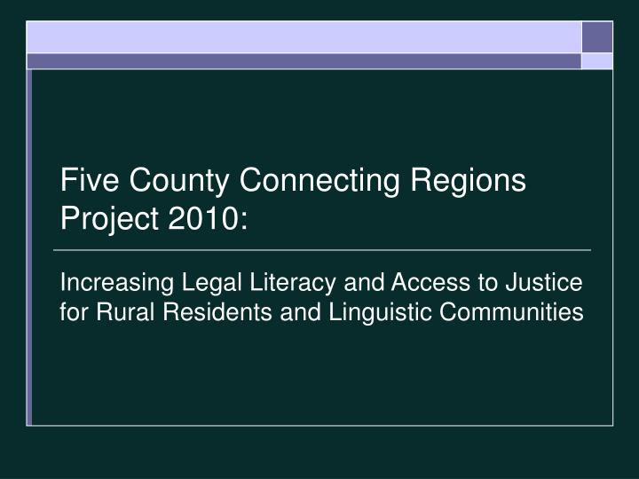 Five county connecting regions project 2010