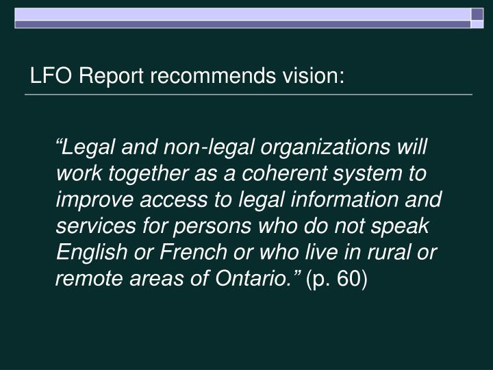 LFO Report recommends vision: