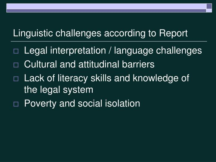 Linguistic challenges according to Report