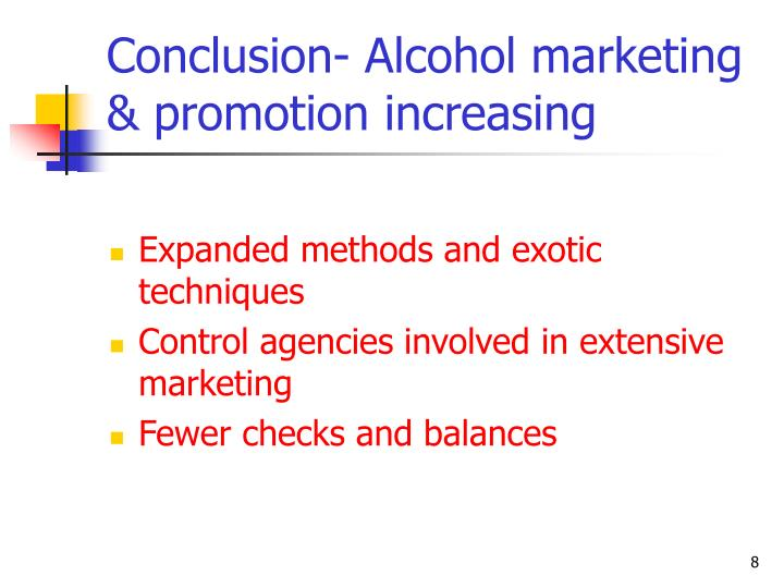 Conclusion- Alcohol marketing & promotion increasing