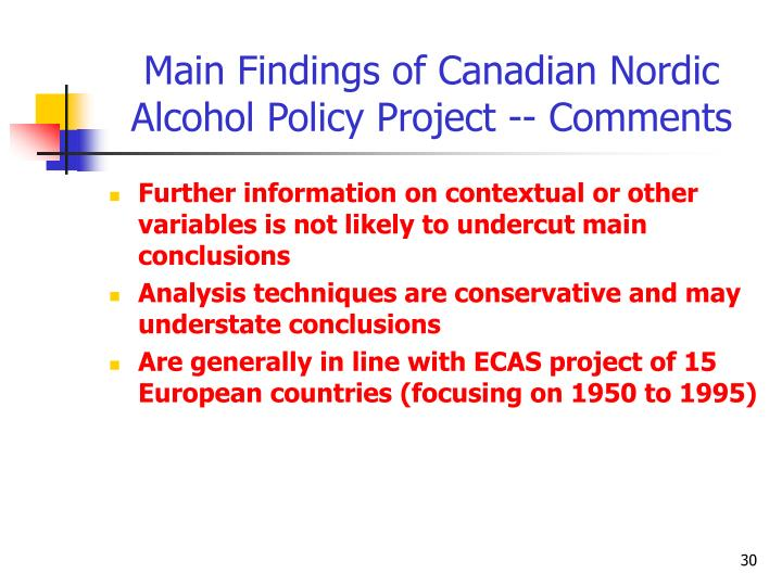Main Findings of Canadian Nordic Alcohol Policy Project -- Comments