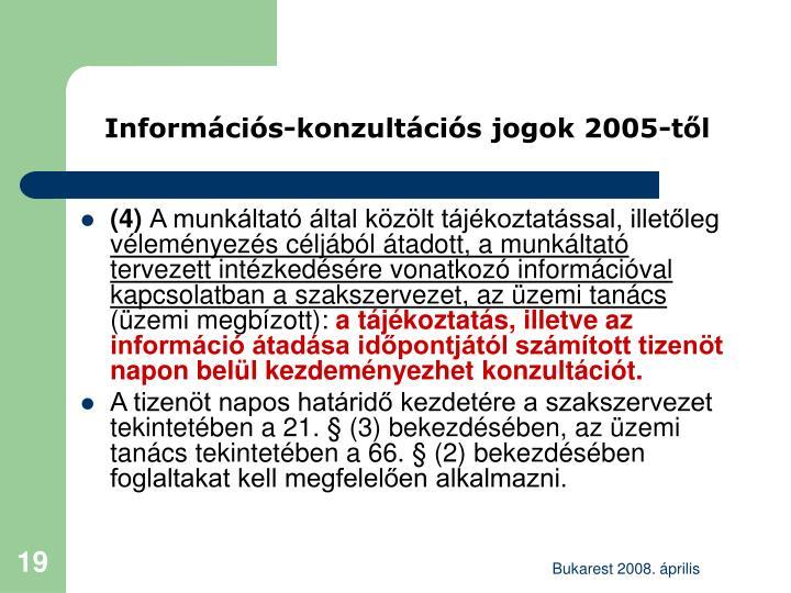 Információs-konzultációs jogok 2005-től