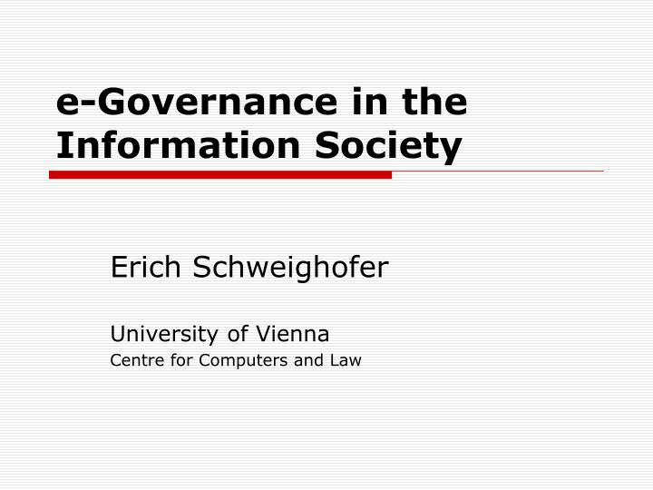 E governance in the information society