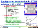 background subtraction in star