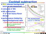 cocktail subtraction