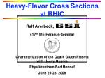 heavy flavor cross sections at rhic