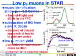 low p t muons in star