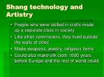 shang technology and artistry