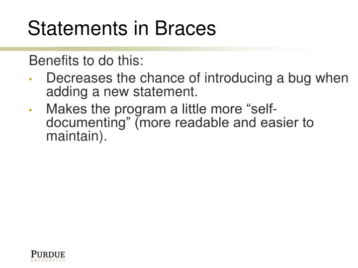 Statements in Braces