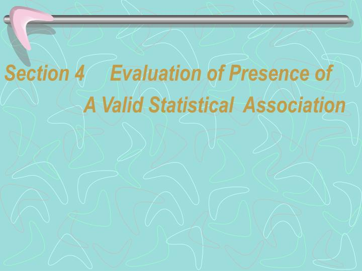 Section 4     Evaluation of Presence of