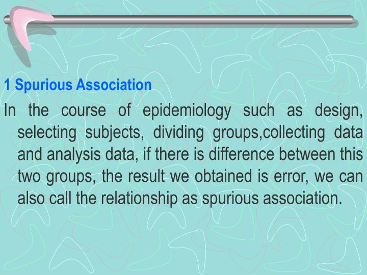 1 Spurious Association