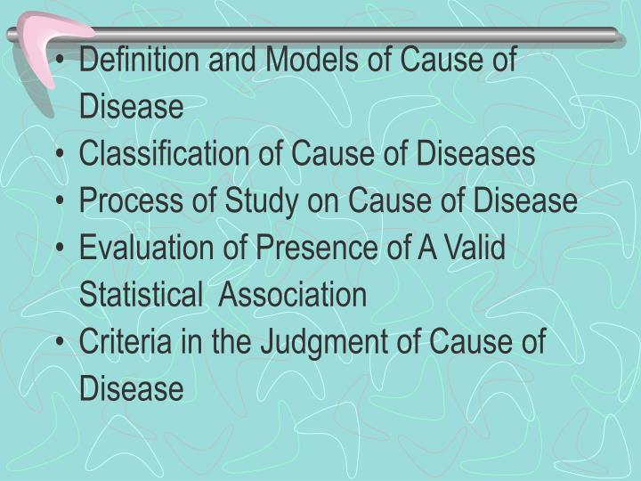 Definition and Models of Cause of