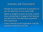 justices job description