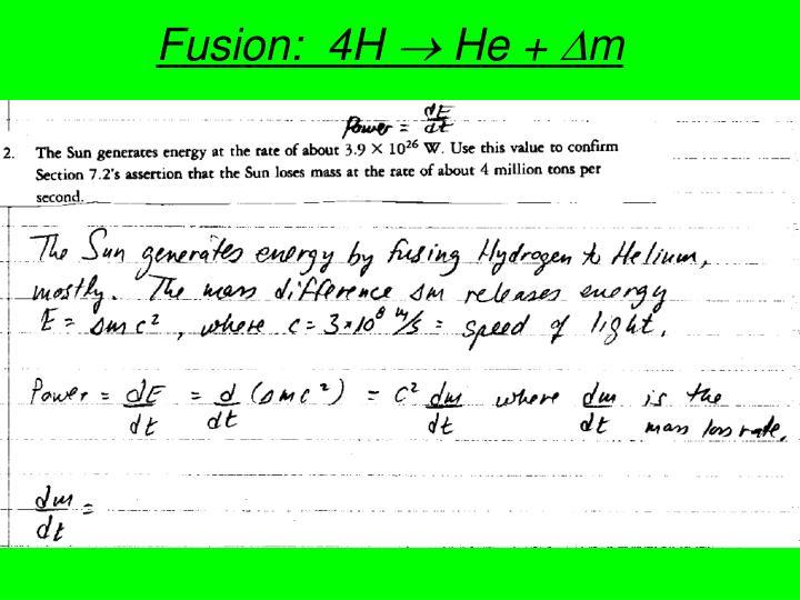 Fusion:  4H