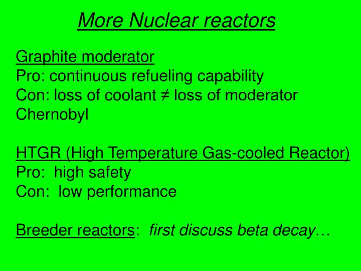 More Nuclear reactors
