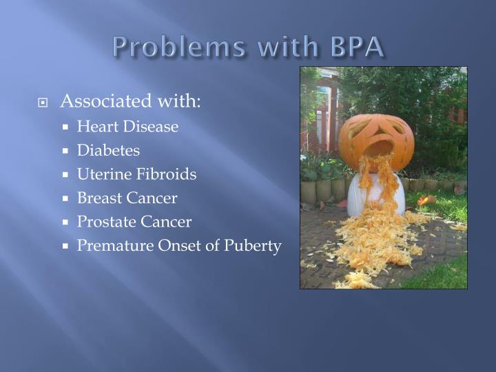 Problems with BPA