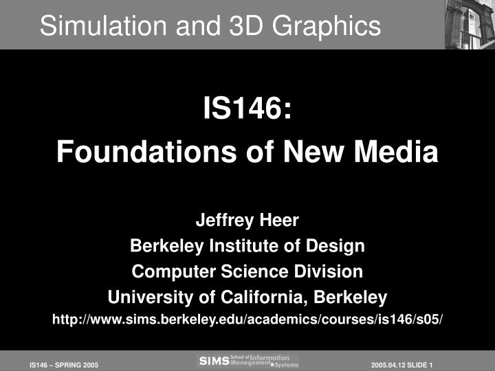 Simulation and 3d graphics
