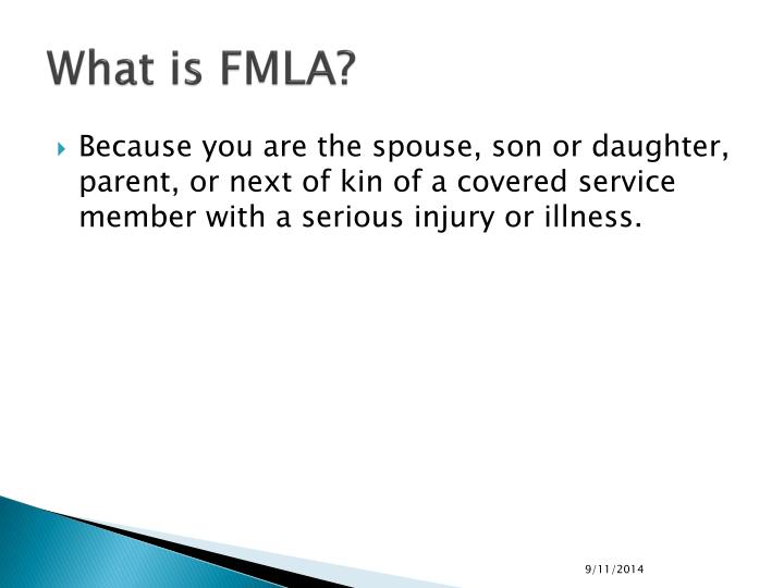What is FMLA?
