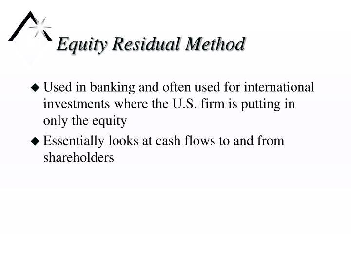 Equity Residual Method