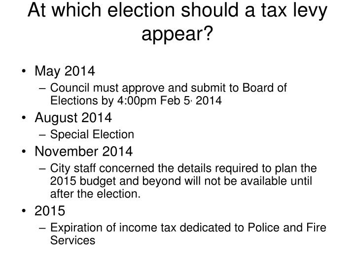 At which election should a tax levy appear?