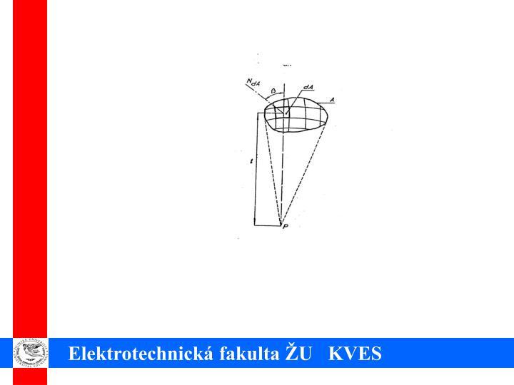 Elektrotechnická fakulta ŽU   KVES