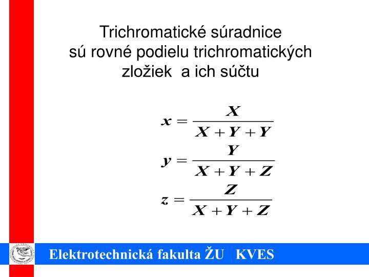 Trichromatické súradnice