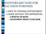 anniversary date for vacation purposes