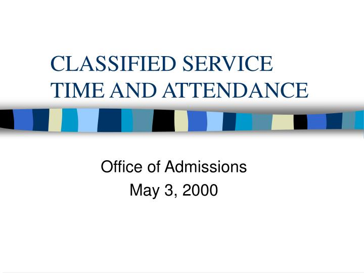 classified service time and attendance