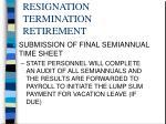 resignation termination retirement