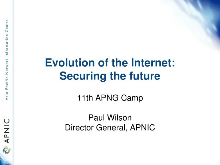 evolution of the internet securing the future
