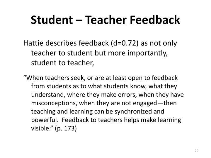 Student – Teacher Feedback