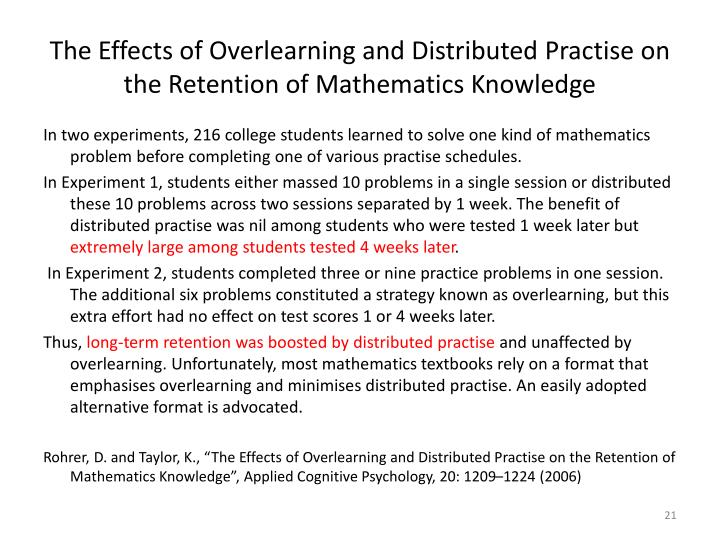 The Effects of Overlearning and Distributed Practise on the Retention of Mathematics Knowledge